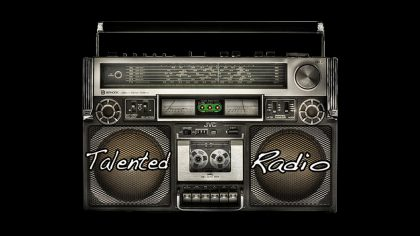 Talented Radio – 7-19-16 – That Part – #TalentedRadio